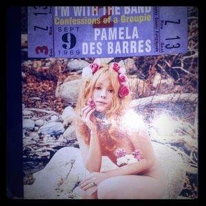 Im with the band: Pamela Des Barres Book